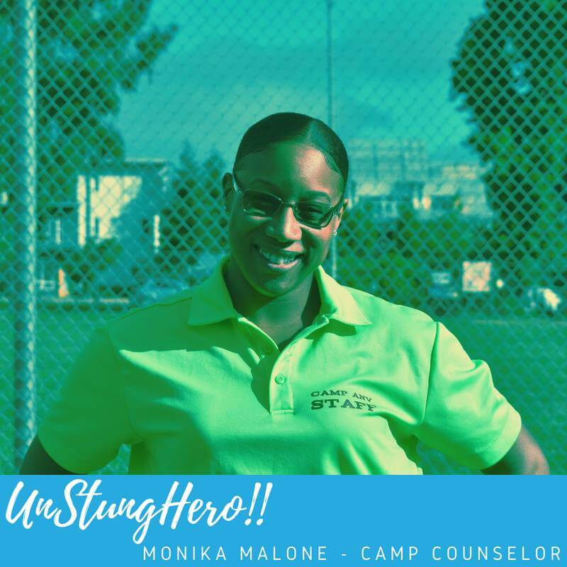 Camp ANV #UnStungHero: Monika Malone; Camp Counselor